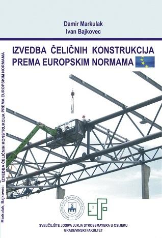 Izvedba čeličnih konstrukcija prema Europskim normama