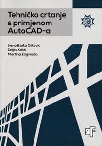 Tehničko crtanje s primjenom AutoCAD-a